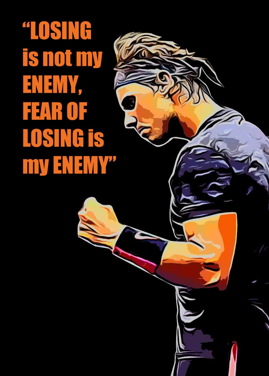 Rafael Nadal Quote Poster Print By Miracle Studio Displate