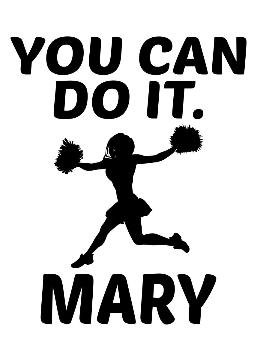 You Can Do It Mary Gift